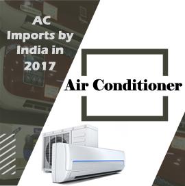 Air Conditioner Import Report
