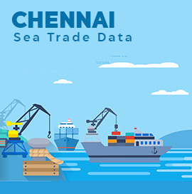 Chennai Sea Trade Data Import & Export Traffic Handled in 2018