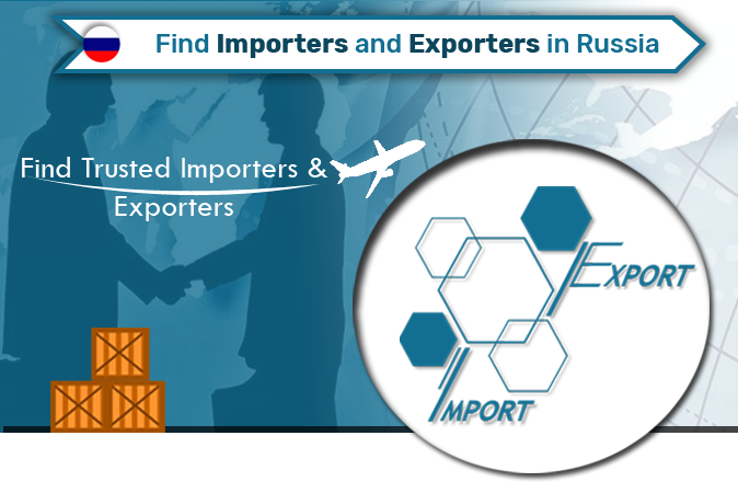 5 Best and Easy Ways to Find Importers and Exporters in Russia