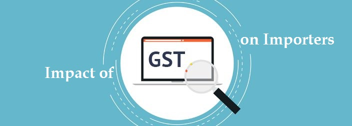 GST Impact on Importers