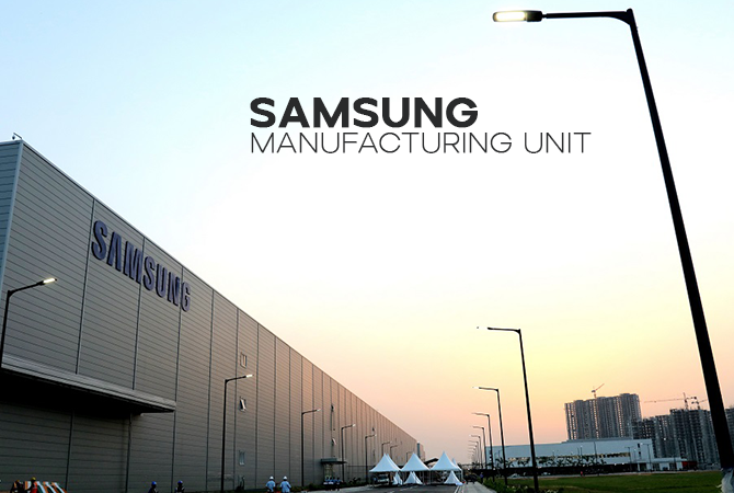 Samsung Shifts Manufacturing Unit to Noida